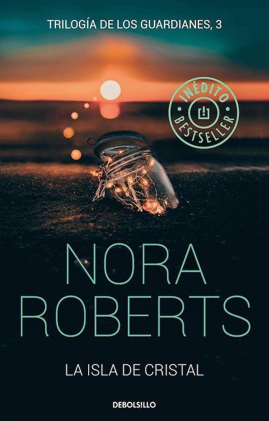 Descargar La Isla De Cristal De Nora Roberts Pdf Epub Nora Roberts Leer Libros Online Nombres De Libros
