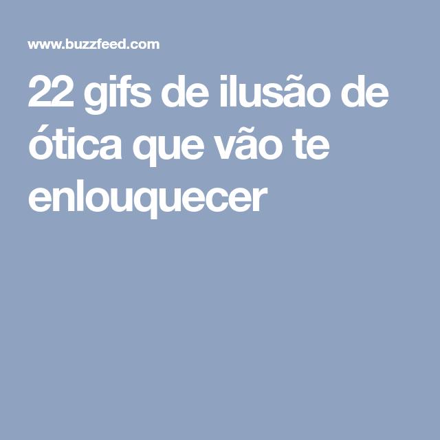 22 gifs de ilusão de ótica que vão te enlouquecer
