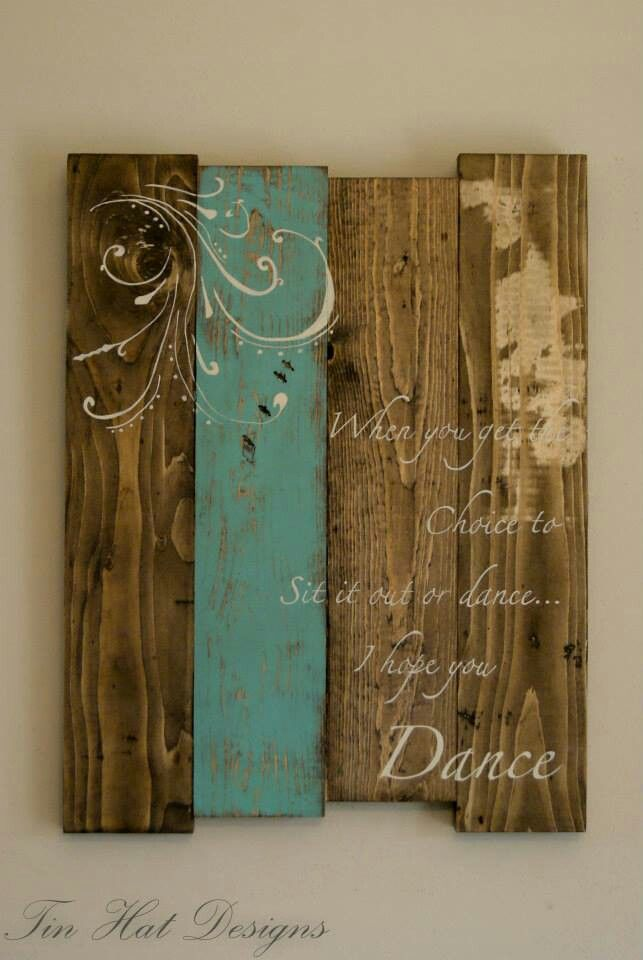 Pallet Wooden Sign For Every Decor I Hope You Dance