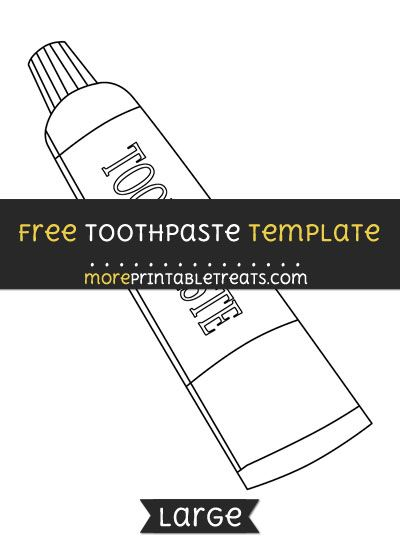 Free Toothpaste Tube Template Large Dental Fun Templates