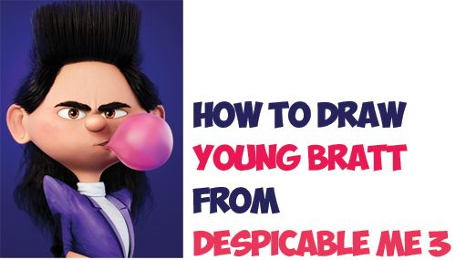 Learn How To Draw Bratt Balthazar As A Kid From Despicable Me 3 Easy Step By Step Drawing Tutorial For Drawing Tutorial Step By Step Drawing How To Draw Steps
