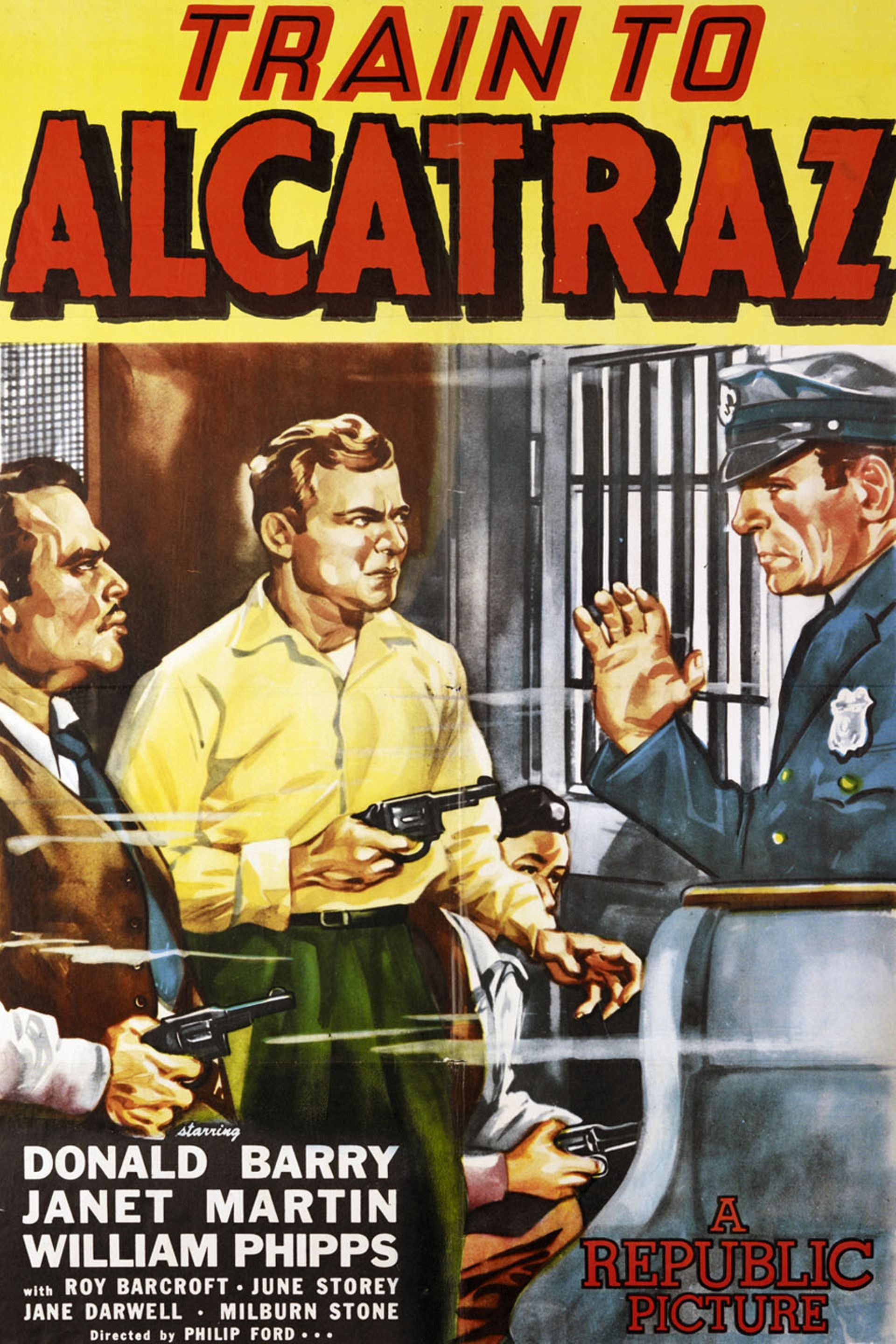Train To Alcatraz Movie Poster 1948 Plot A Group Of Prisoners