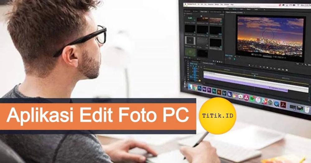 10 Aplikasi Edit Foto Pc Komputer Laptop Gratis Berbayar 2020 Aplikasi Lightroom Pengeditan Foto