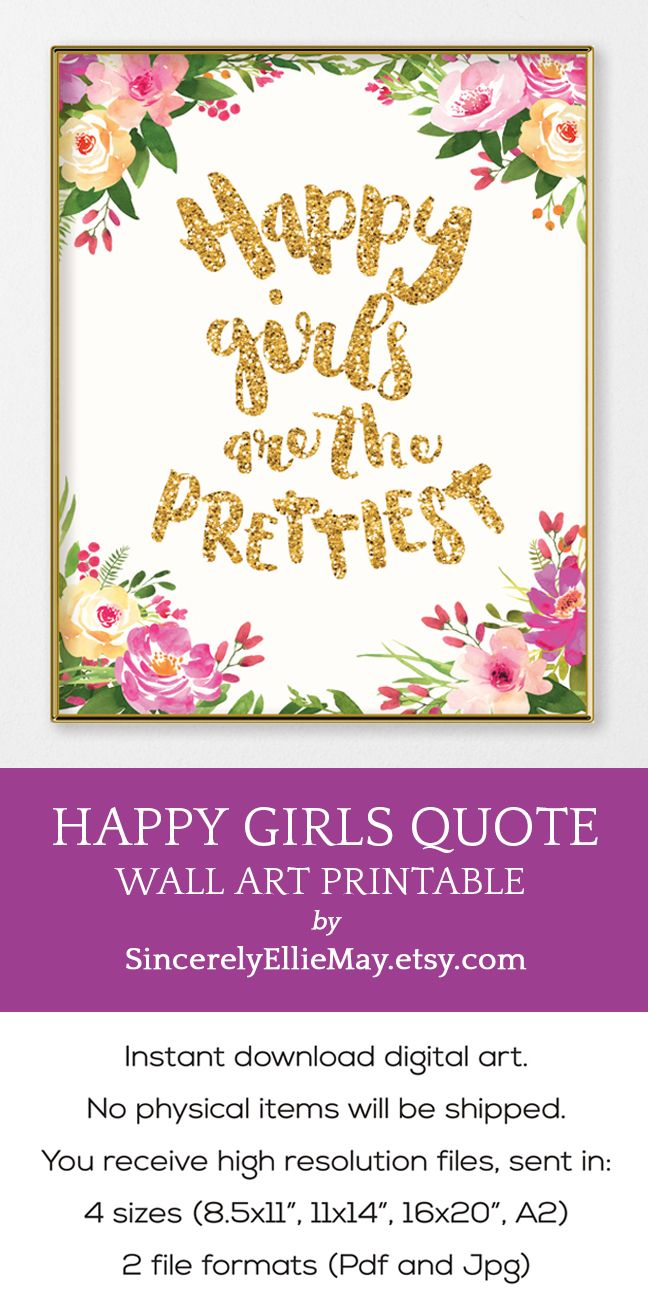 Happy girls are the prettiest child bedroom quote printable also