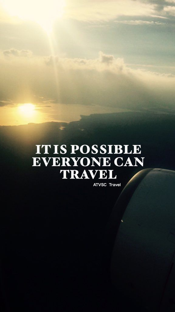*** IT IS POSSIBLE, EVERYONE CAN TRAVEL *** #Inspiration #quotes #atvsctravelquotes #travel9stars #travel #travelquotes