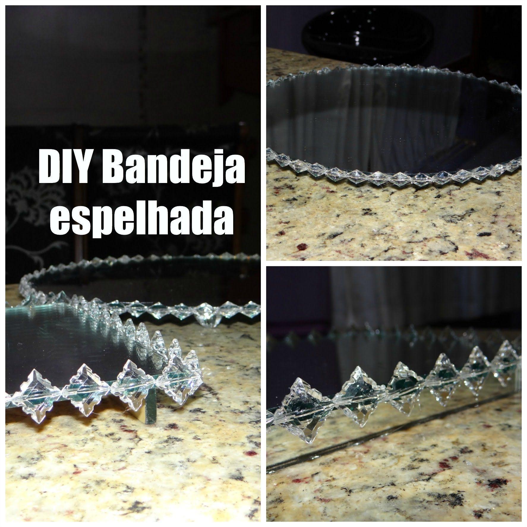 DIY - Bandeja espelhada | bandejas | Pinterest