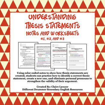 Understanding Thesis Statement Worksheets #1, #2, #3 Worksheets - thesis statement