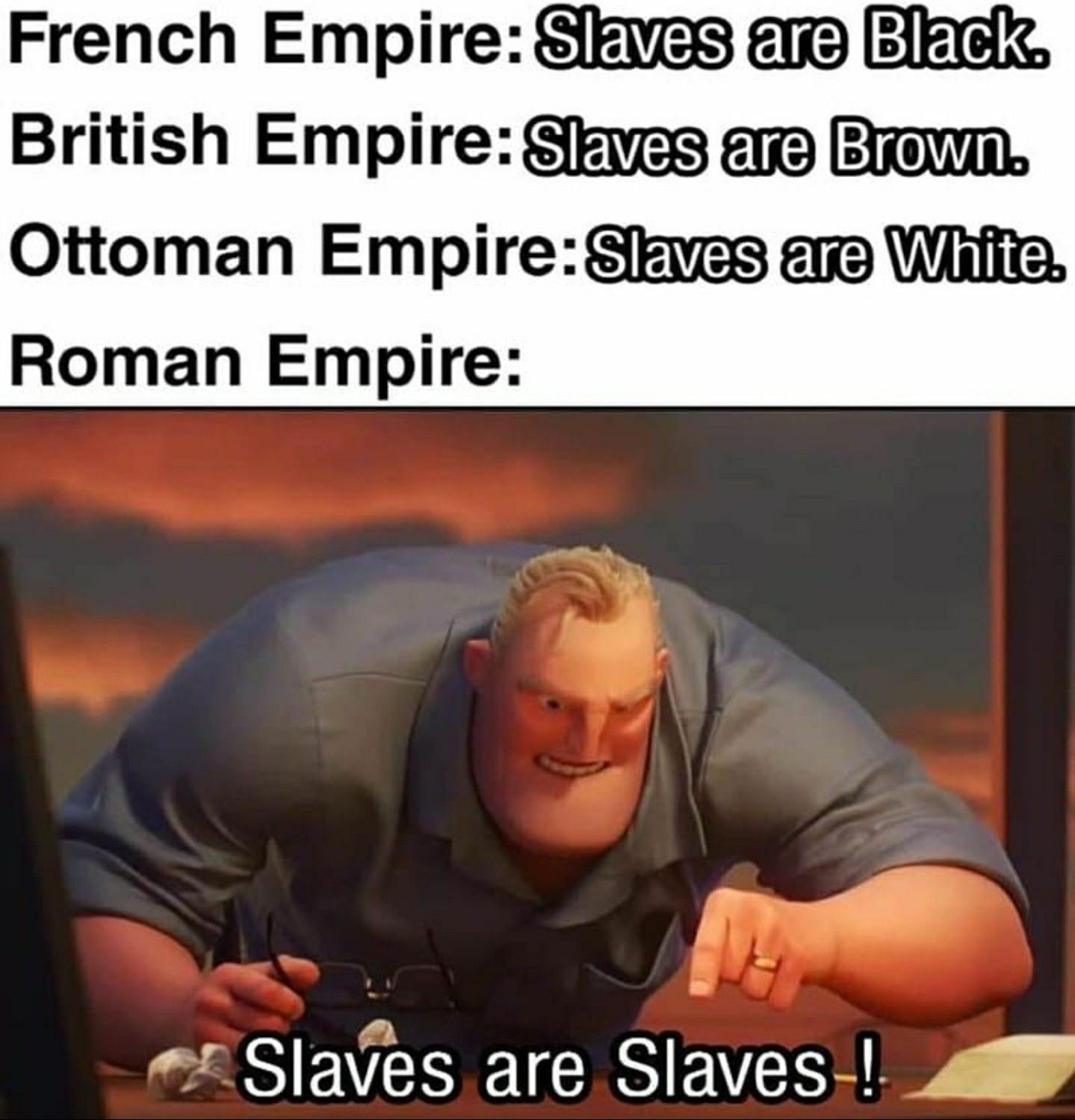 Pin By Aneliakane On History Memes In 2020 Really Funny Memes Stupid Funny Memes Funny Relatable Memes