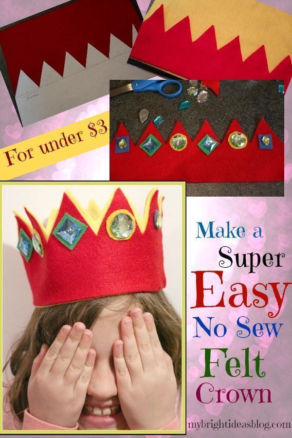 How to Make a No Sew Felt Crown for under $3 - My Bright Ideas