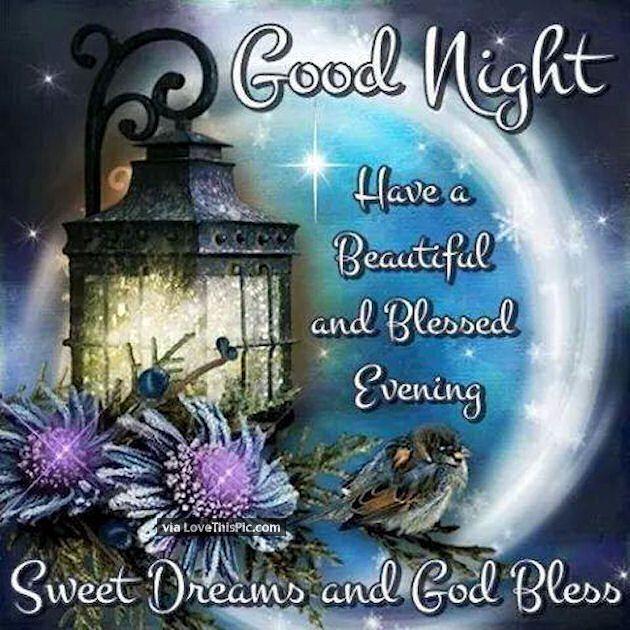 Goodnight Have A Beautiful Evening Good Night Prayer Blessed Night Good Night Greetings