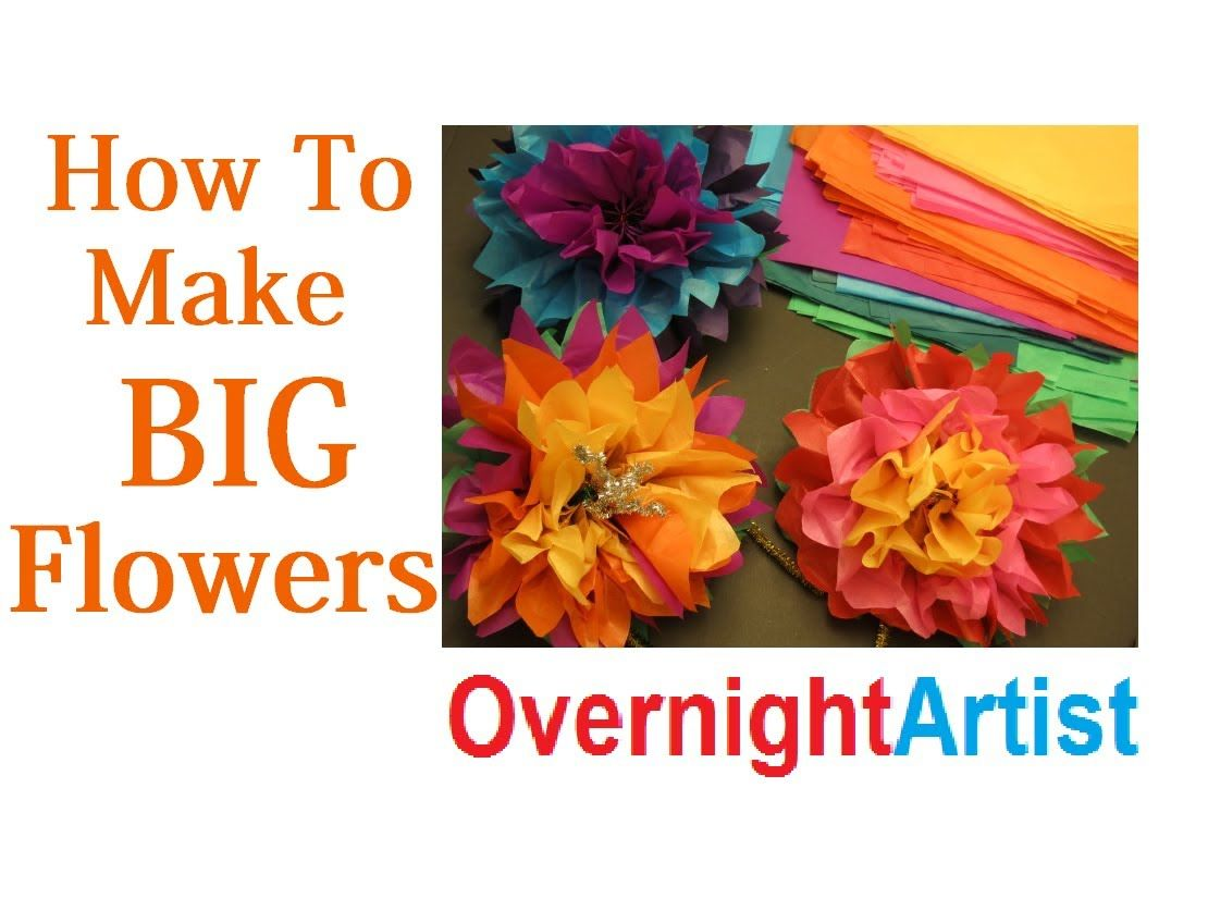 How To Make Large Flowers Tissue Paper Flowers Great Videosmovies