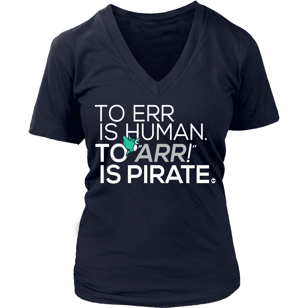 To Err is Human to ARR is Pirate