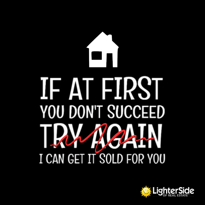 Pin By Lighter Side Of Real Estate On Real Estate Humor Real Estate Quotes Real Estate Fun Real Estate Slogans