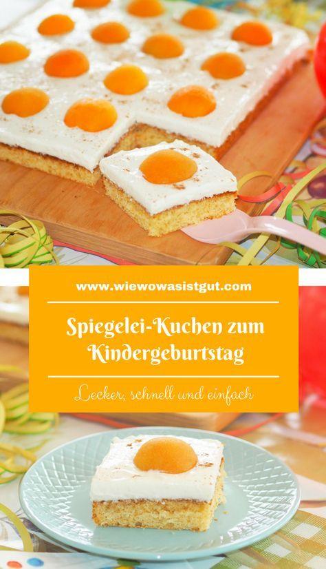 Spiegelei Kuchen Zum Kindergeburtstag Rezept Kuchen Pinterest