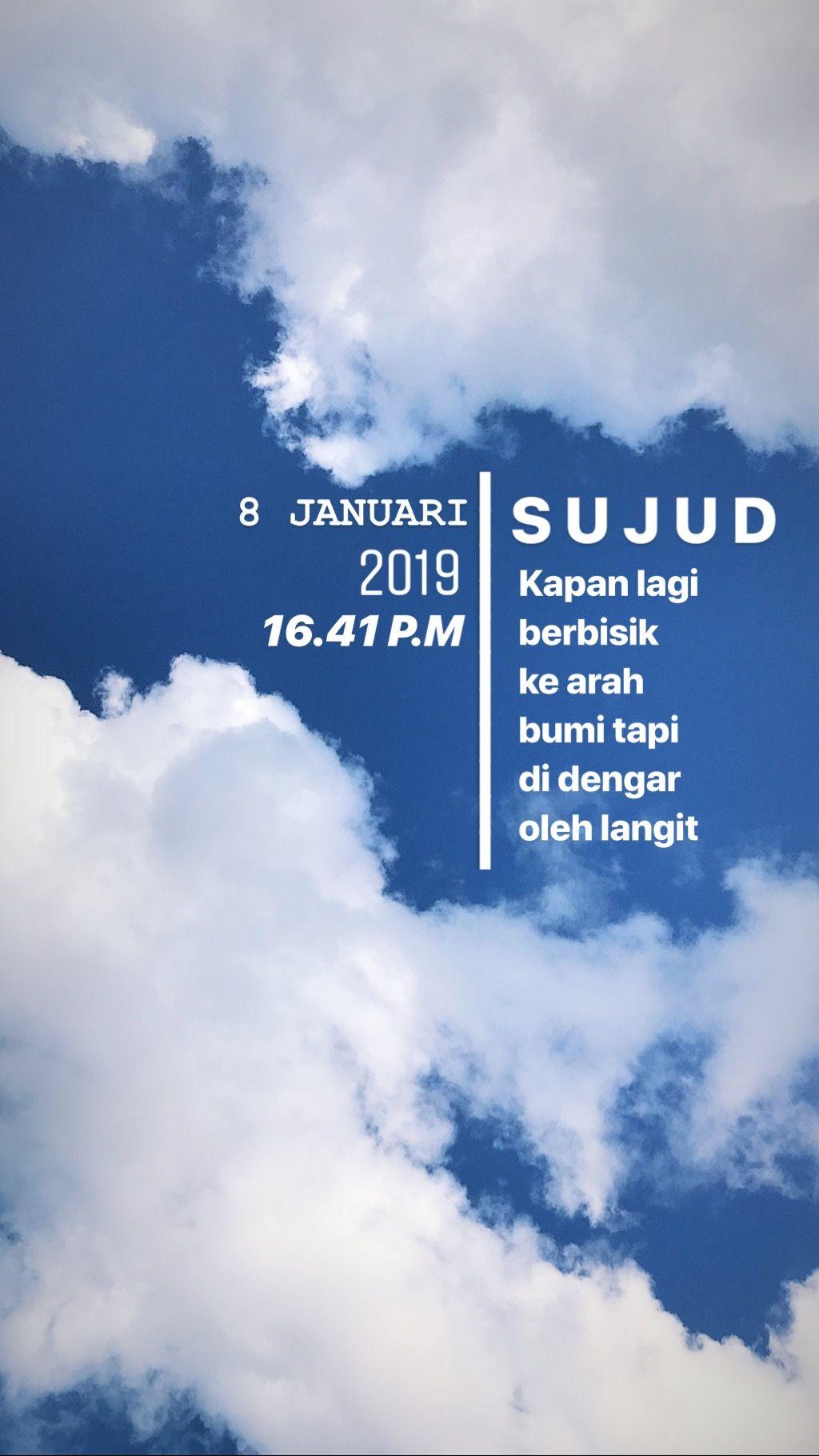 Typography Story Sujud Doa Blue Sky Cloud Awan Langit Biru Instagram Kata Kata Indah Kata Kata Kutipan Motivasi