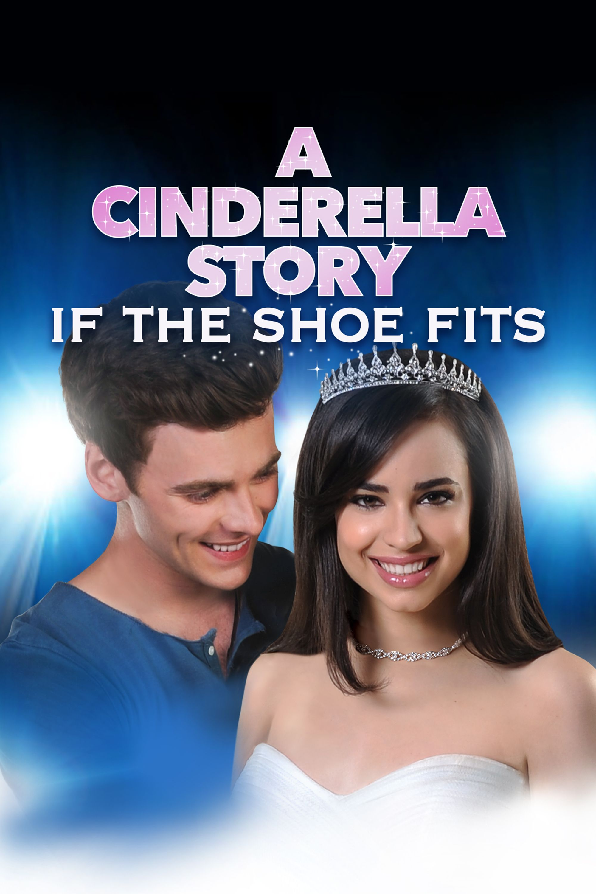 A Cinderella Story: If the Shoe Fits Movie Poster - Sofia ...