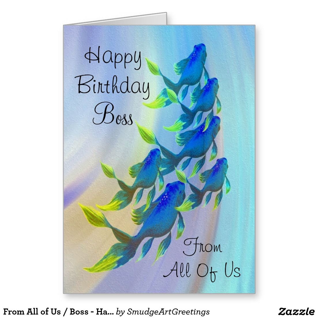 From All Of Us Boss Happy Birthday Fish Greeting Card