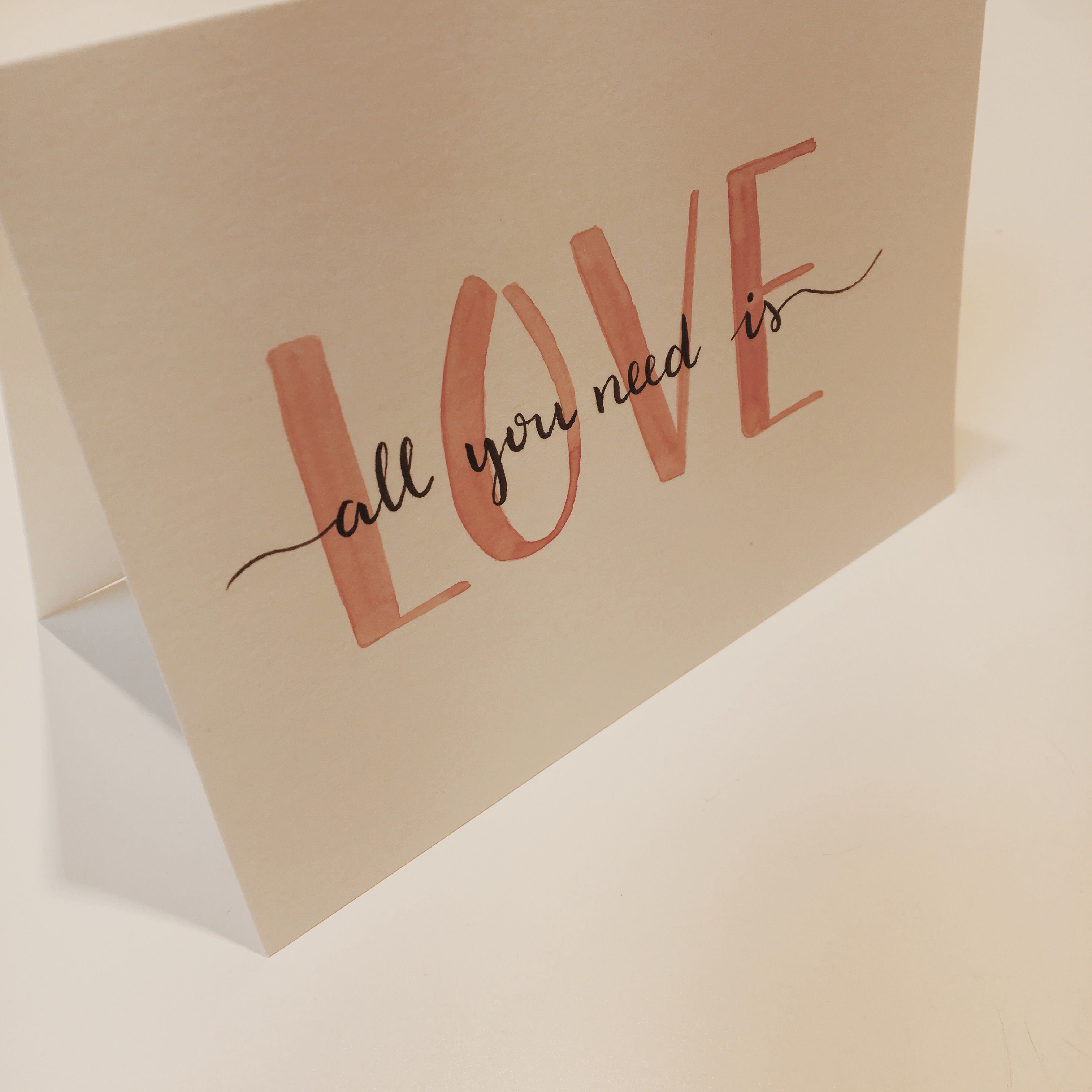All you need is love -The Beatles, hand lettered lyrics, greeting card, handmade card, watercolor