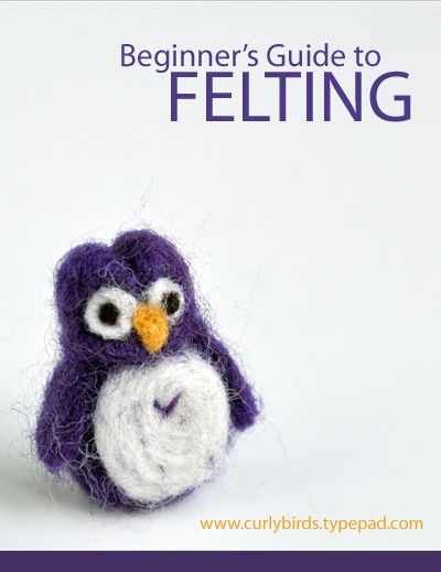 Beginner's Guide to Felting from Curly Birds