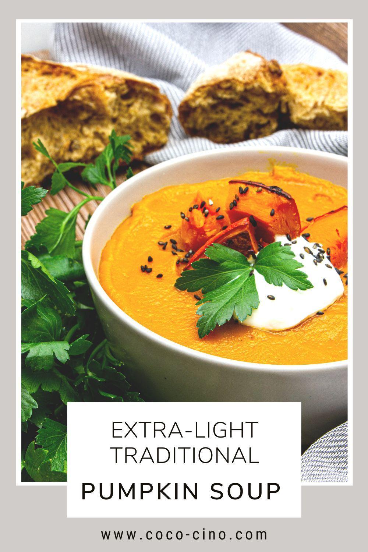 Extra Light Traditional Pumpkin Soup Coco Cino Recipe Pumpkin Soup Soup Recipes Slow Cooker Easy Soup Recipes