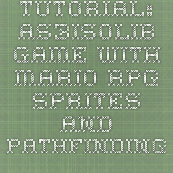 Tutorial: as3isolib game with Mario RPG sprites and pathfinding | Adam Zwakk