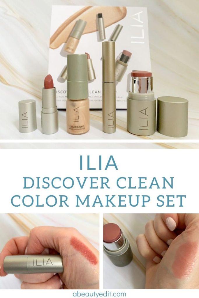 ILIA Clean Color Makeup Review A Beauty Edit Makeup