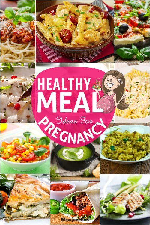 20 Healthy Meal Ideas For Pregnancy Healthy Healthy Pregnancy
