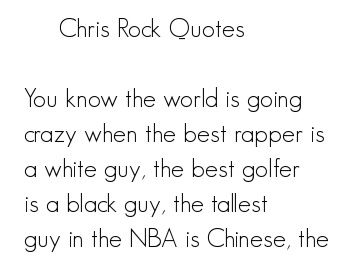 Chris rock dating quotes