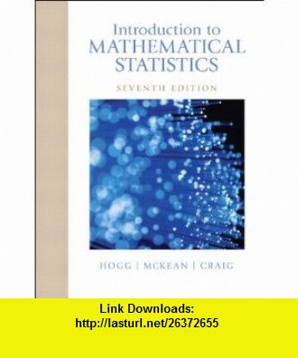 introduction to mathematical statistics hogg 7th edition solution manual