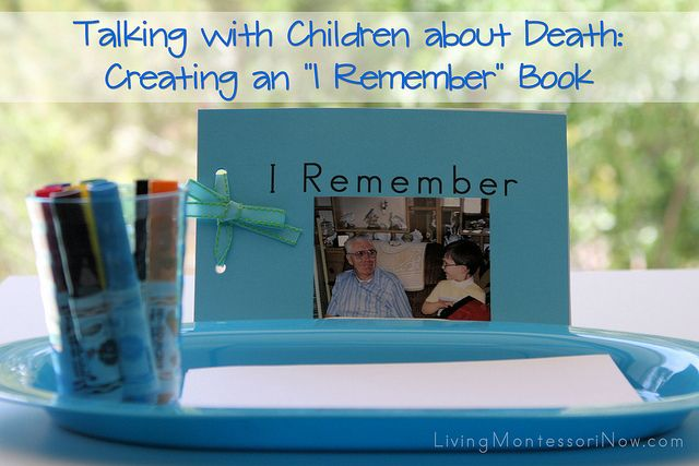"""This post has suggestions for talking with kids about death as well as a free printable for an """"I Remember"""" book for a loved one (including a pet) who's died."""