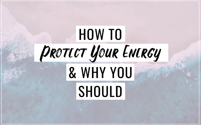 How To Protect Your Energy & Why You Should Courts