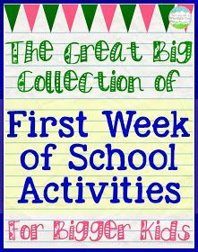 Day of School Activities for Big Kids First Day (or week) of School Activities. I really like