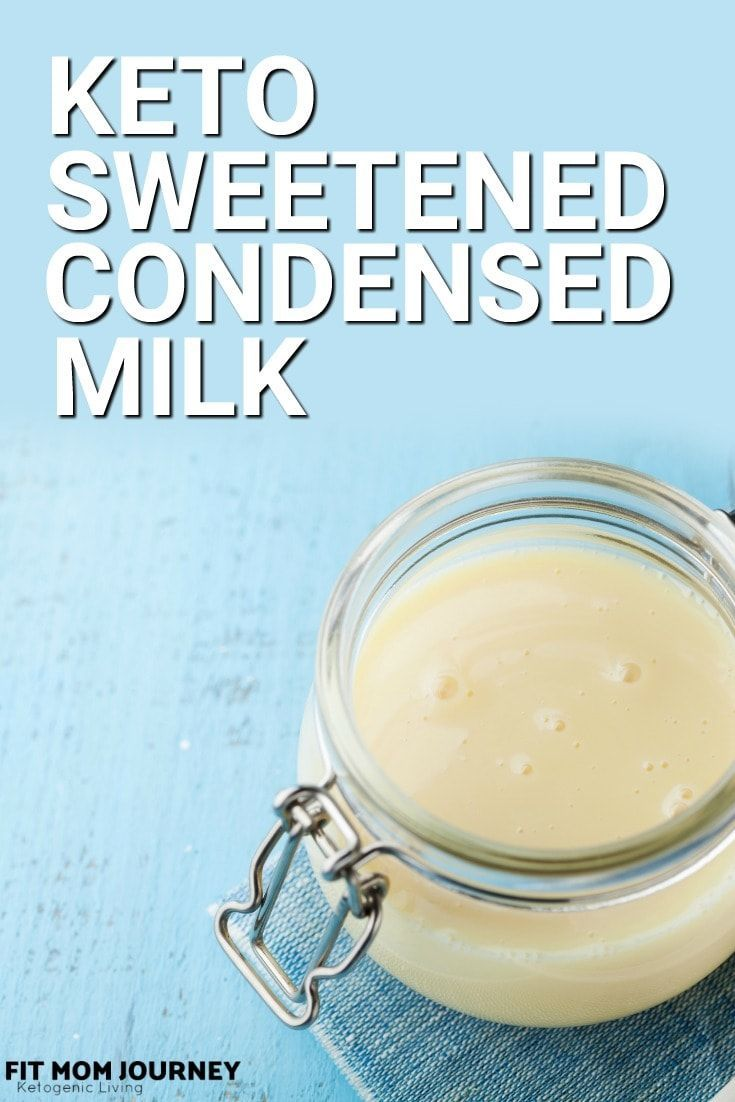 Keto Sweetened Condensed Milk Fit Mom Journey Recipe Keto Drink Keto Condensed Milk