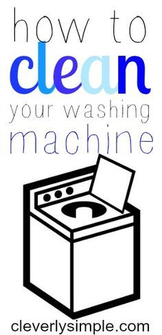 How To Clean Your Washing Machine with two ingredients!  Easy instructions. You won't believe the difference it makes!