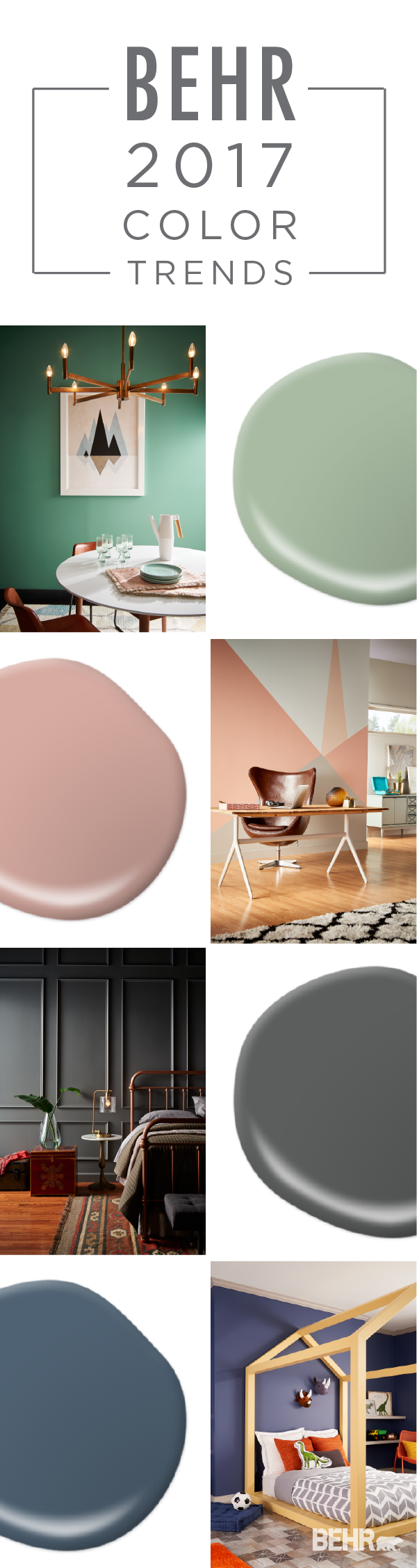 Make each room of your home a unique design experience Behr color of the year 2017