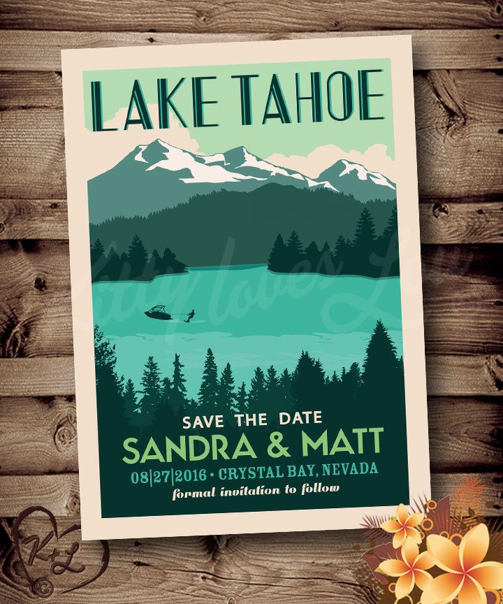 destination wedding invitation rsvp date%0A PRINTABLE Save The Date Lake Tahoe Wedding Announcement Mountain Destination  Retro invite invitation vintage travel poster
