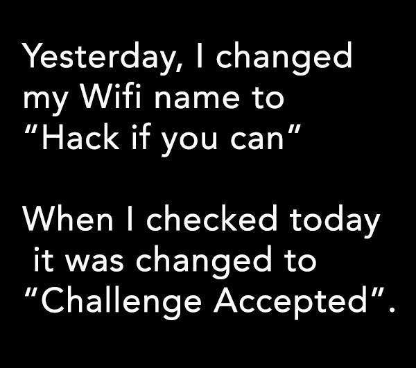 Whoa Creepy But Funny Funny Wifi Names Funny Questions Funny Quotes