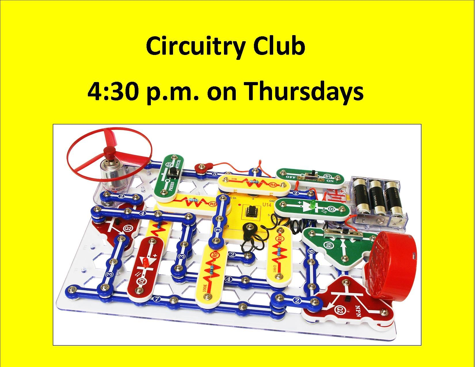 Circuitry Club Drop In And Have Some Fun With Hands On Science Circuit To Build