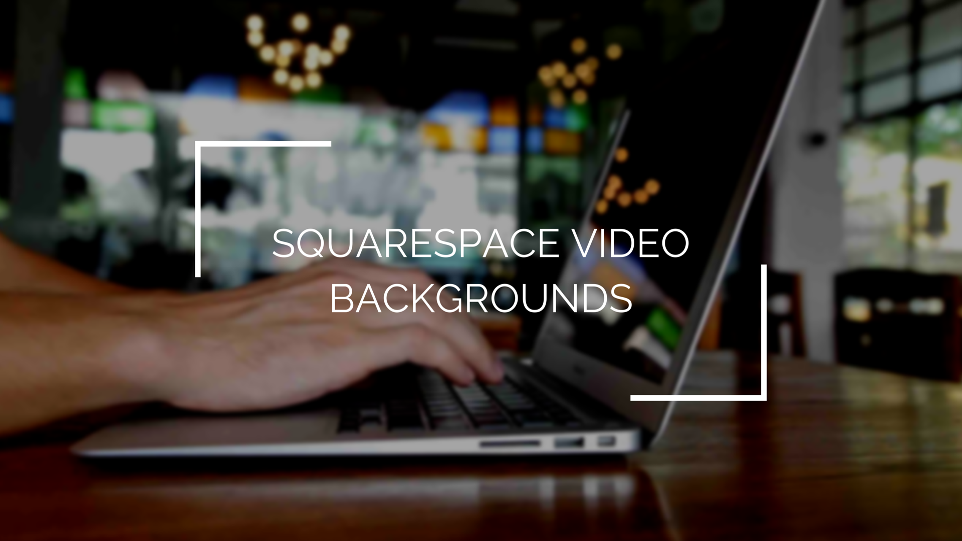 Background image squarespace - Squarespace Video Background