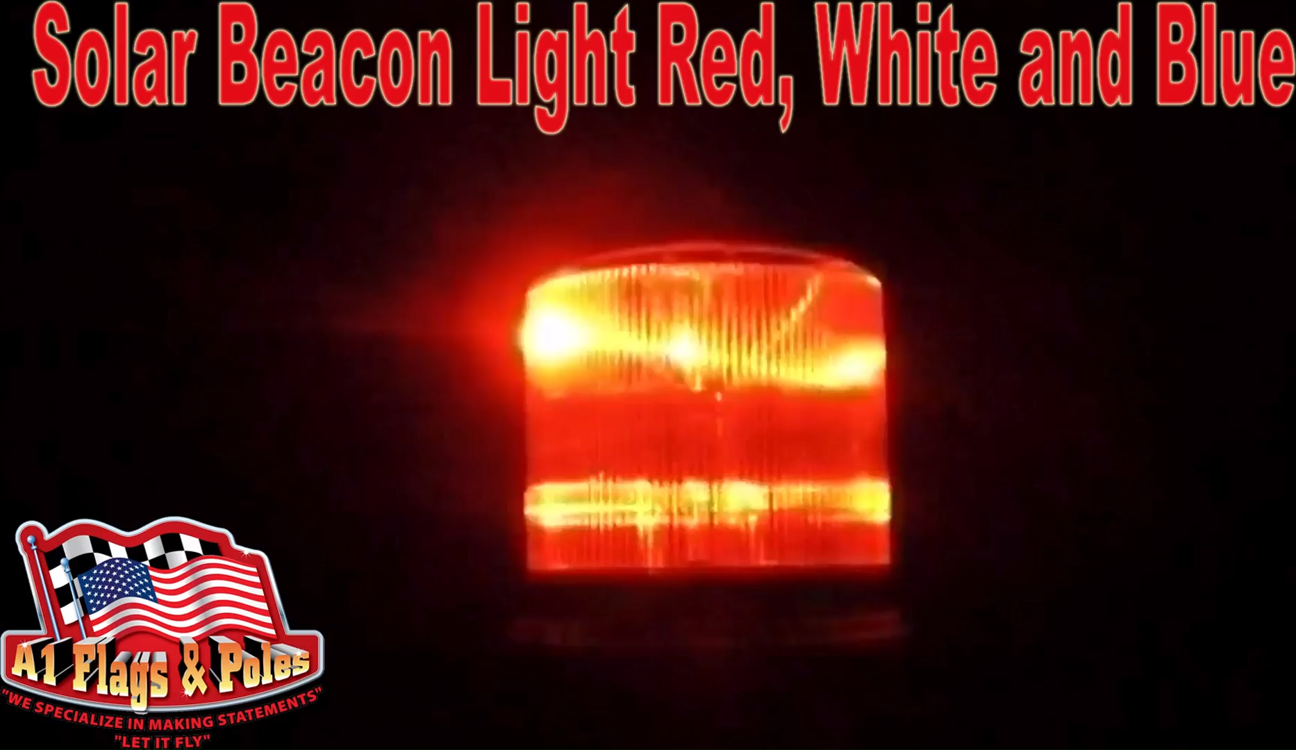 Solar Beacon Light Red White and Blue - Flagpole Solar ... on