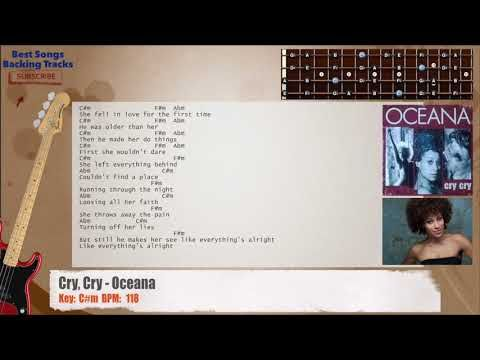 Cry Cry Oceana Bass Backing Track With Chords And Lyrics Backing