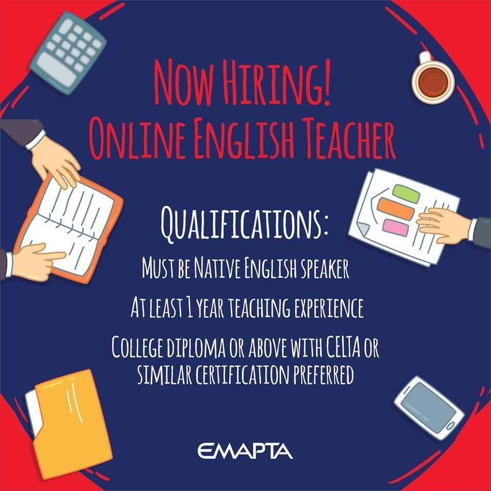 EMAPTA IS HIRING We re looking for Native line English Teachers
