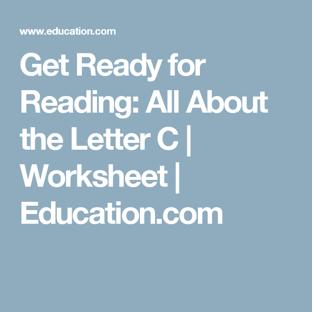 Get Ready For Reading All About The Letter C  Worksheets