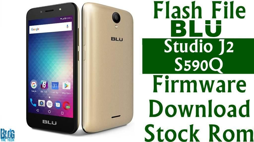 Flash File] BLU Studio J2 S590Q Firmware Download [Stock Rom