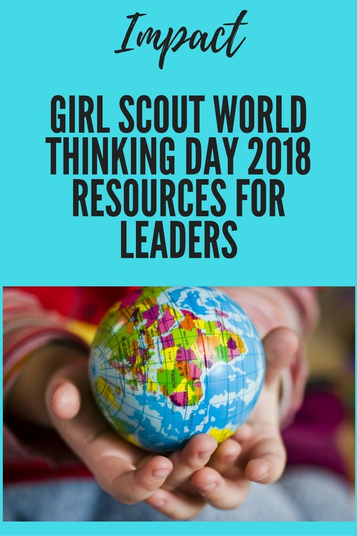 World Thinking Day 2018 Resources for Leaders   Girl guides