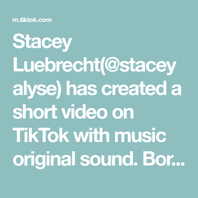 Stacey Luebrecht Staceyalyse Has Created A Short Video On Tiktok With Music Original Sound Bored In The House And I M In Stacey The Originals Home Projects