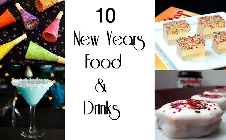 10 New Years Food and Drinks