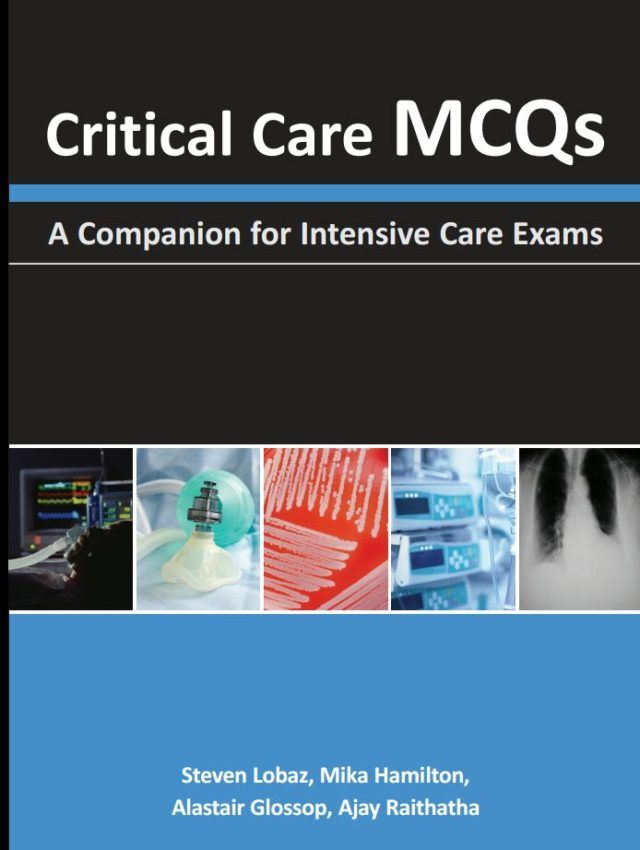 Critical Care MCQs A Companion for Intensive Care Exams PDF ...