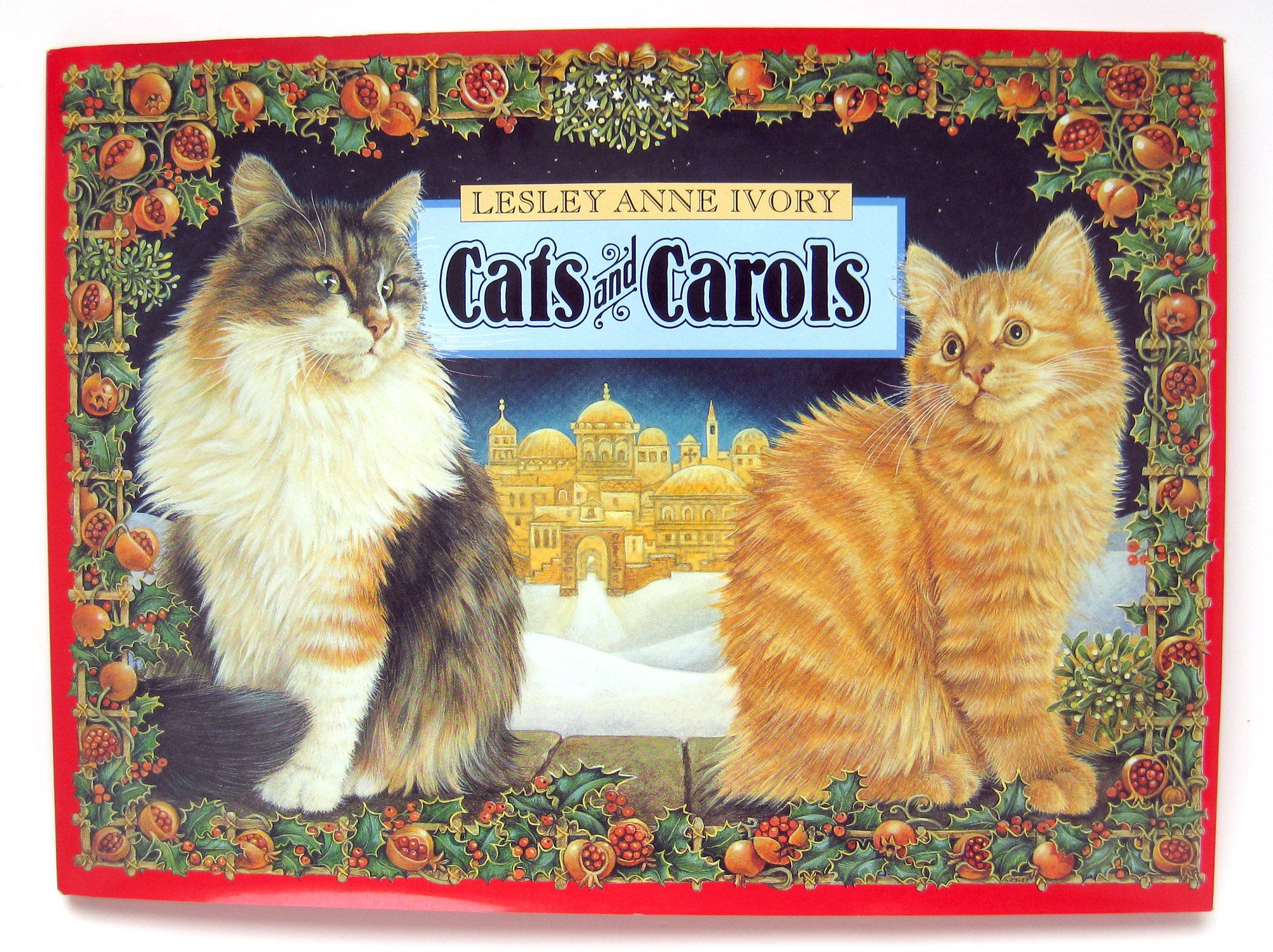 Cats and Carols by Lesley Anne Ivory 1995 1st edition HC