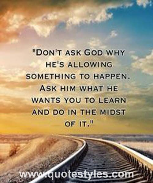 Dont Ask God Inspirational Quotes Inspirational Quotes